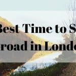 The Best Time to Study Abroad in London