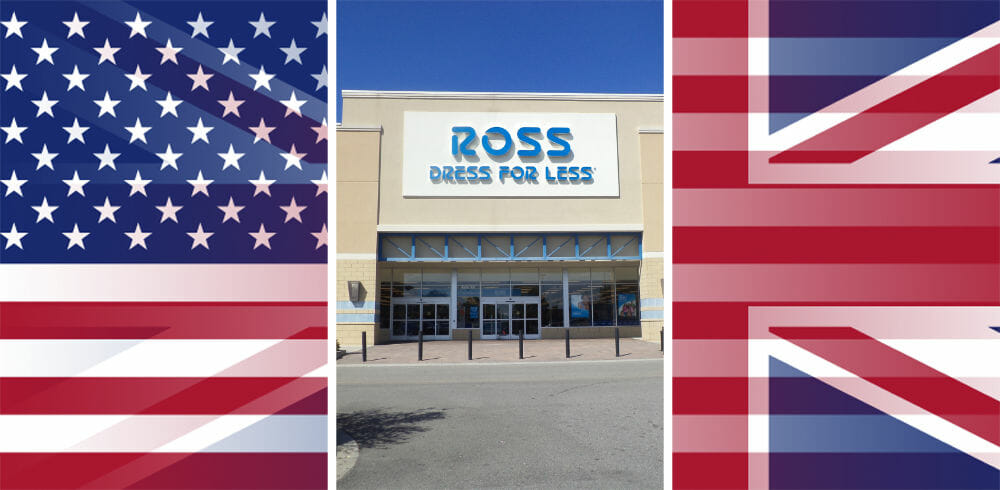 Is there a Ross Dress for Less in the UK or London