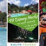 49 Fantastic Ways to Save Money on a Disney Vacation