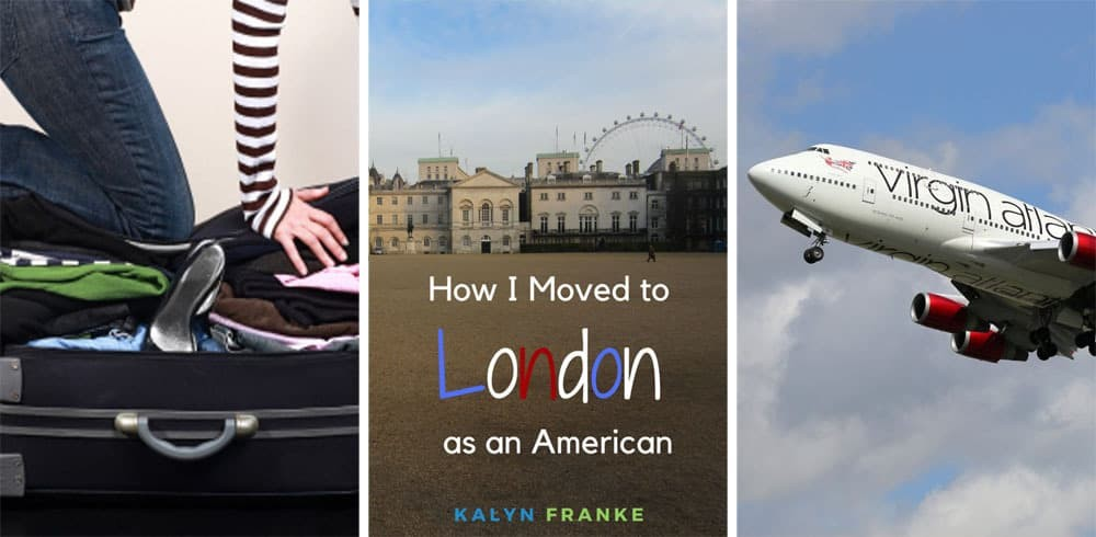 How to Move to London from America